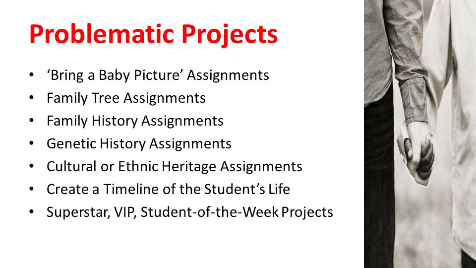 Problematic Projects 'Bring a Baby Picture' Assignments