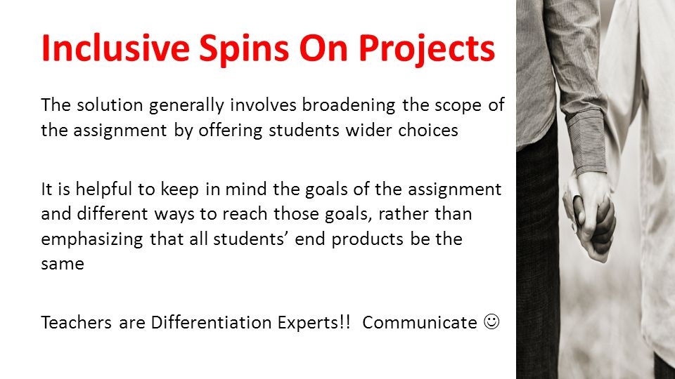 Inclusive Spins On Projects