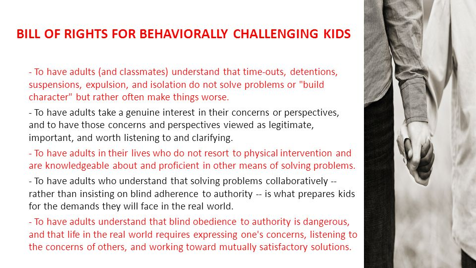 BILL OF RIGHTS FOR BEHAVIORALLY CHALLENGING KIDS
