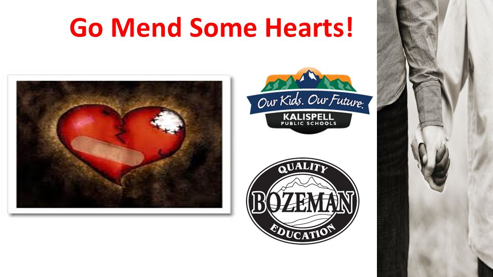 Go Mend Some Hearts!