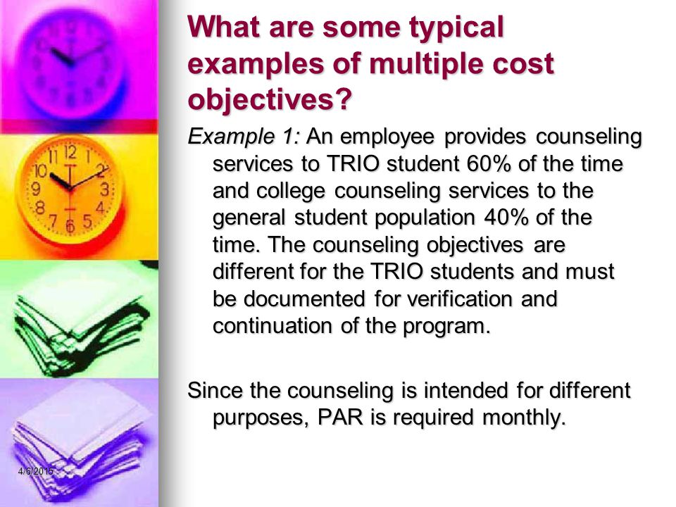What are some typical examples of multiple cost objectives