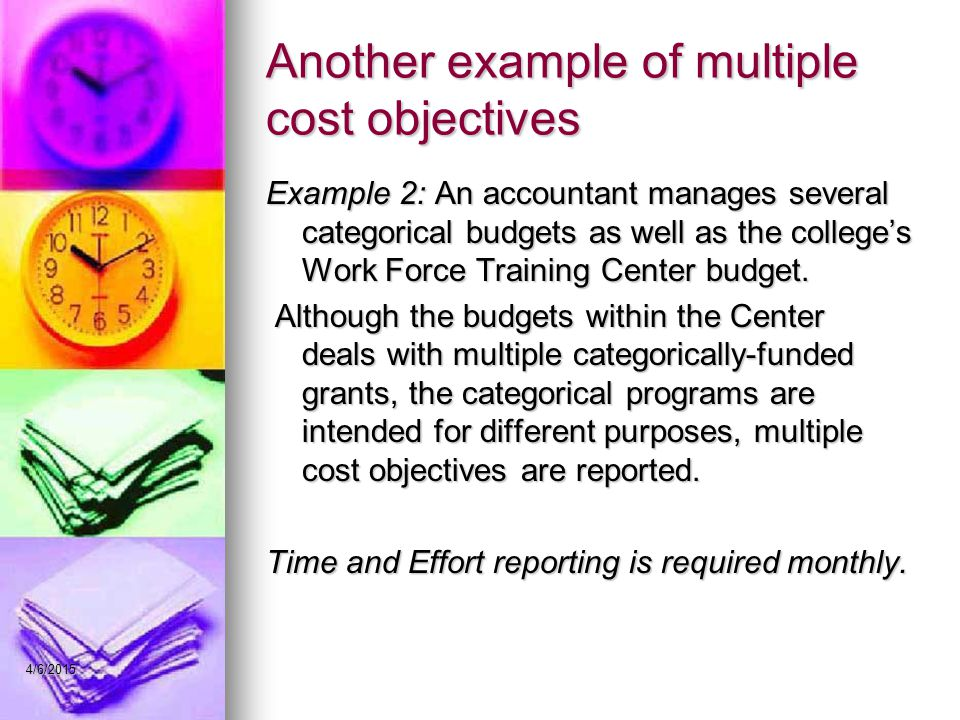 Another example of multiple cost objectives