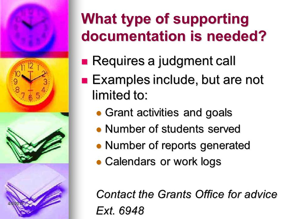 What type of supporting documentation is needed