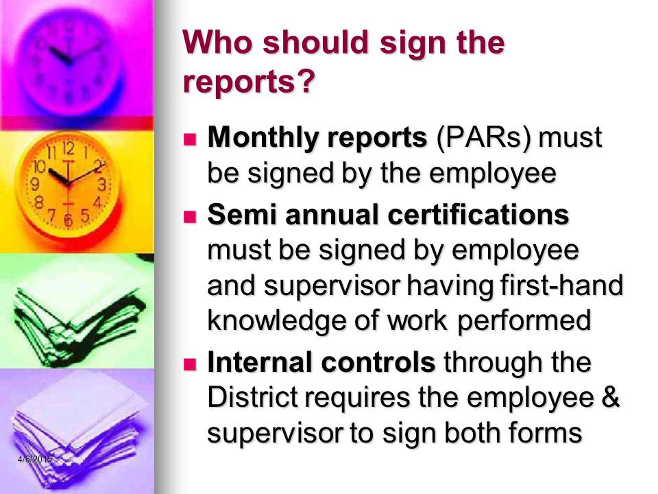 Who should sign the reports