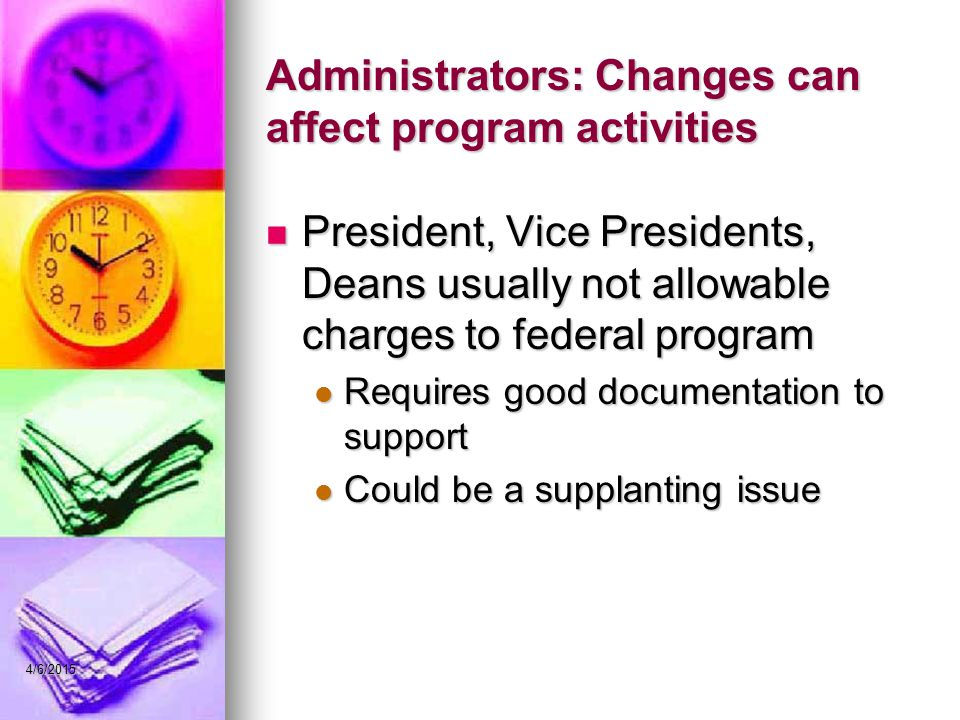 Administrators: Changes can affect program activities