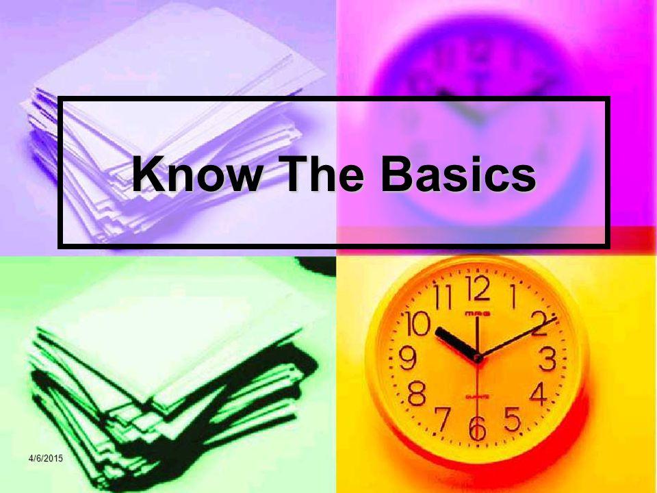 Know The Basics 4/9/2017