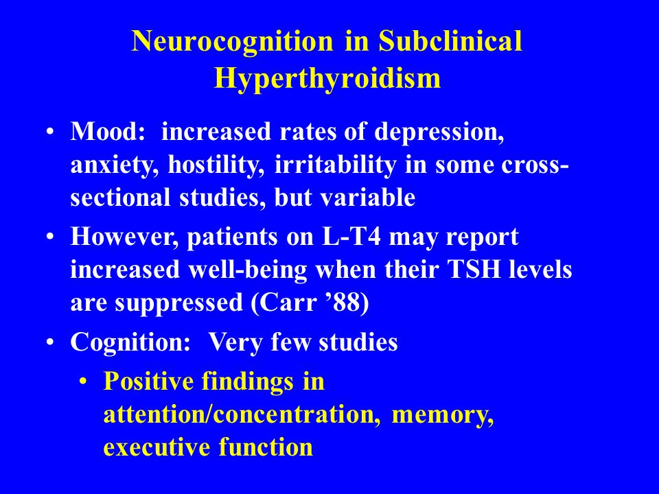 Neurocognition in Subclinical Hyperthyroidism