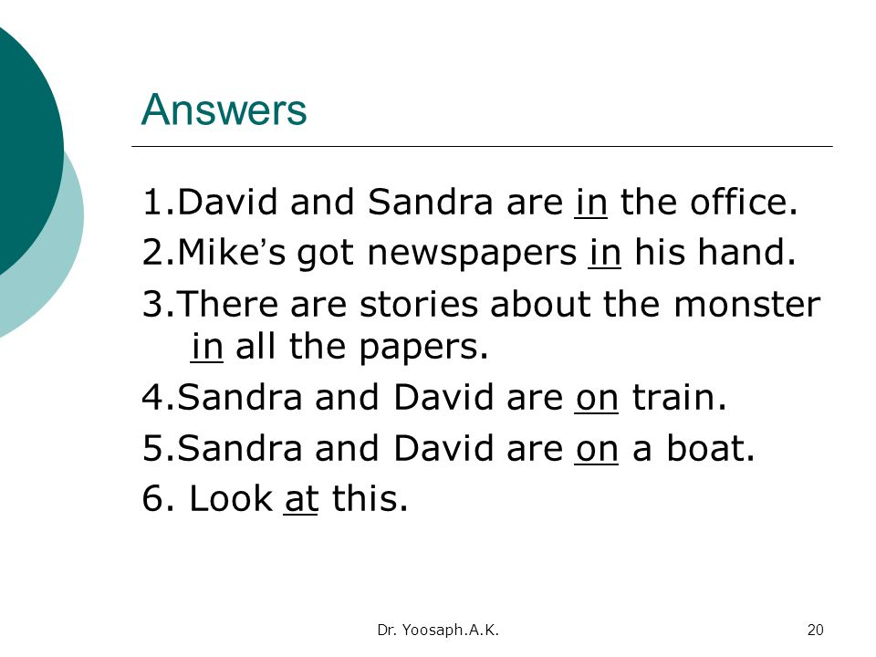 Answers 1.David and Sandra are in the office.