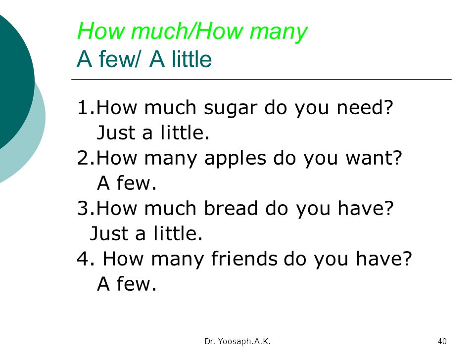 How much/How many A few/ A little