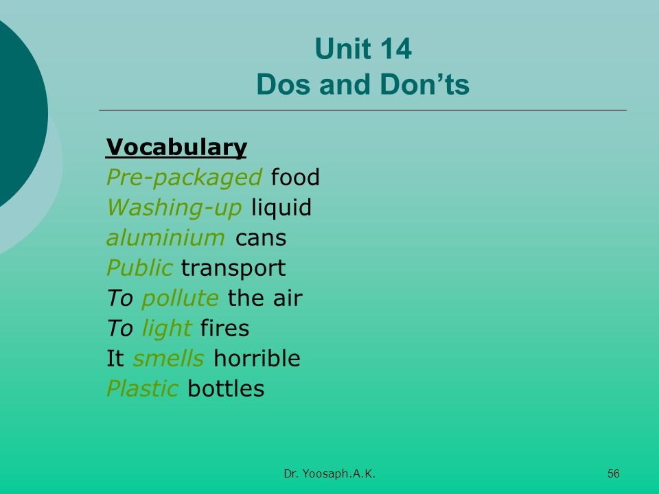 Unit 14 Dos and Don'ts Vocabulary Pre-packaged food Washing-up liquid