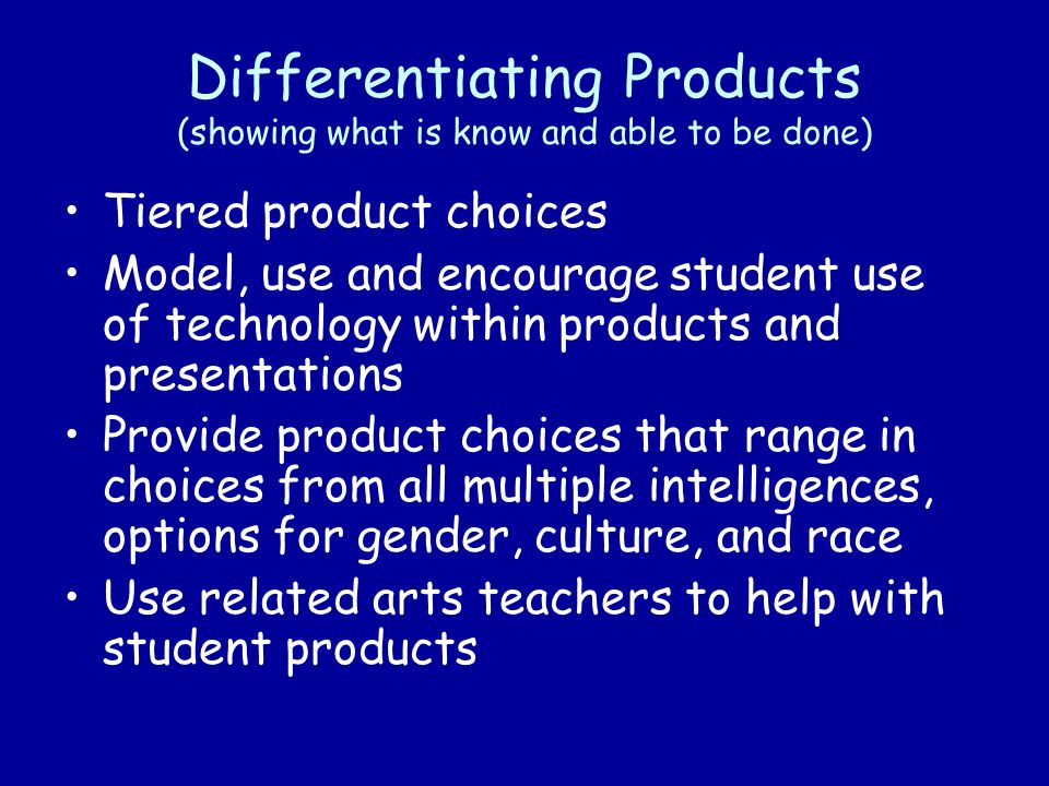 Differentiating Products (showing what is know and able to be done)