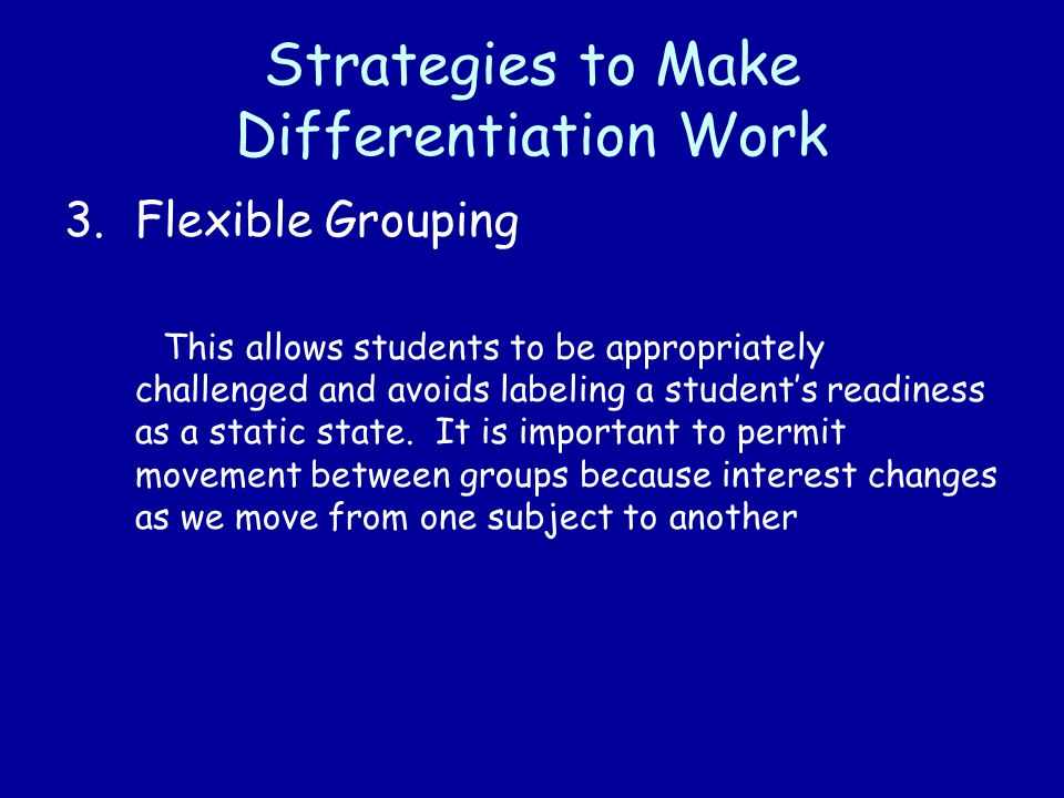 Flexible Grouping As A Differentiated Instruction Strategy