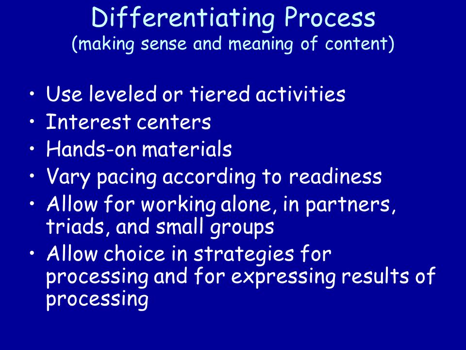 Differentiating Process (making sense and meaning of content)