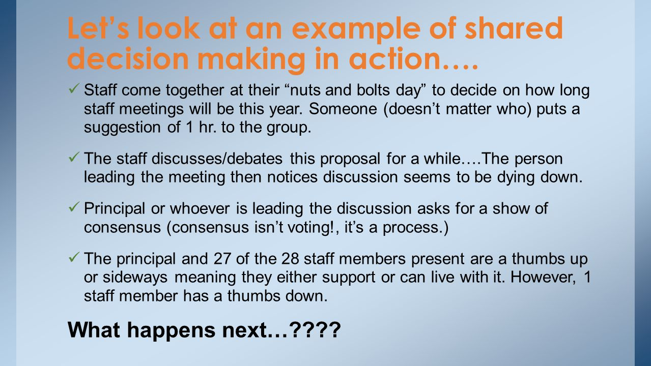 Let's look at an example of shared decision making in action….