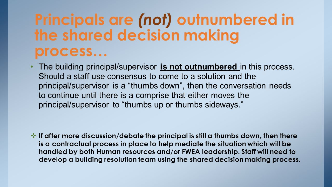 Principals are (not) outnumbered in the shared decision making process…
