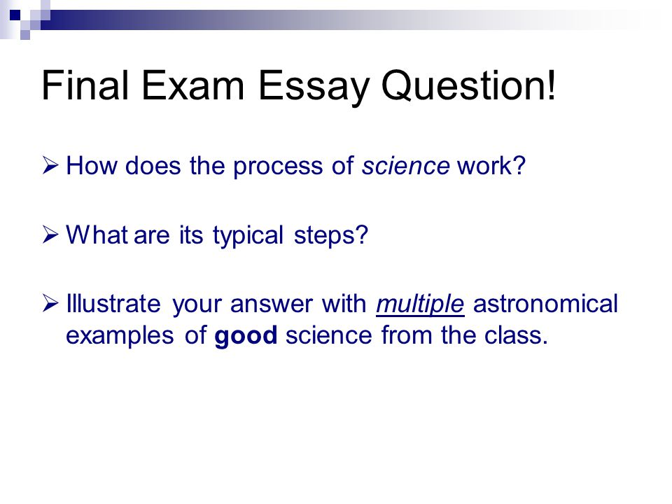 Astronomy  The Process Of Science  Ppt Video Online Download Final Exam Essay Question