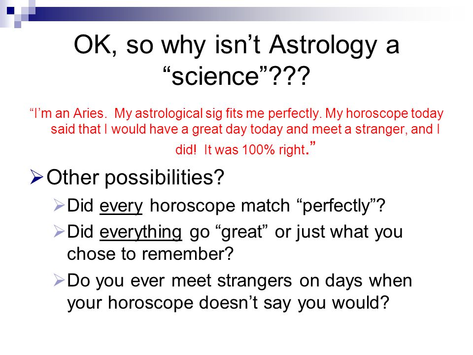OK, so why isn't Astrology a science