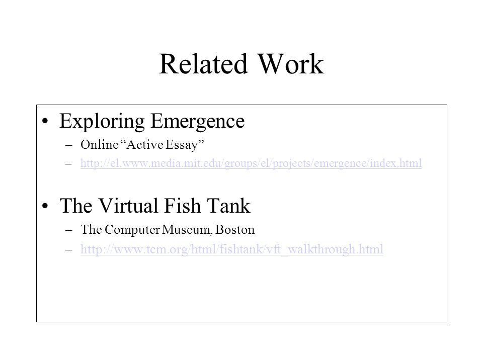 Related Work Exploring Emergence The Virtual Fish Tank