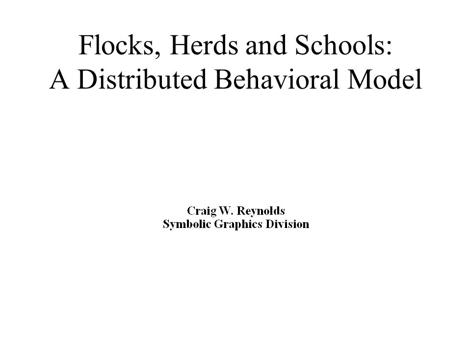 Flocks, Herds and Schools: A Distributed Behavioral Model