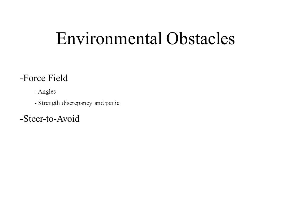 Environmental Obstacles