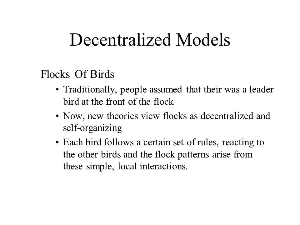 Decentralized Models Flocks Of Birds