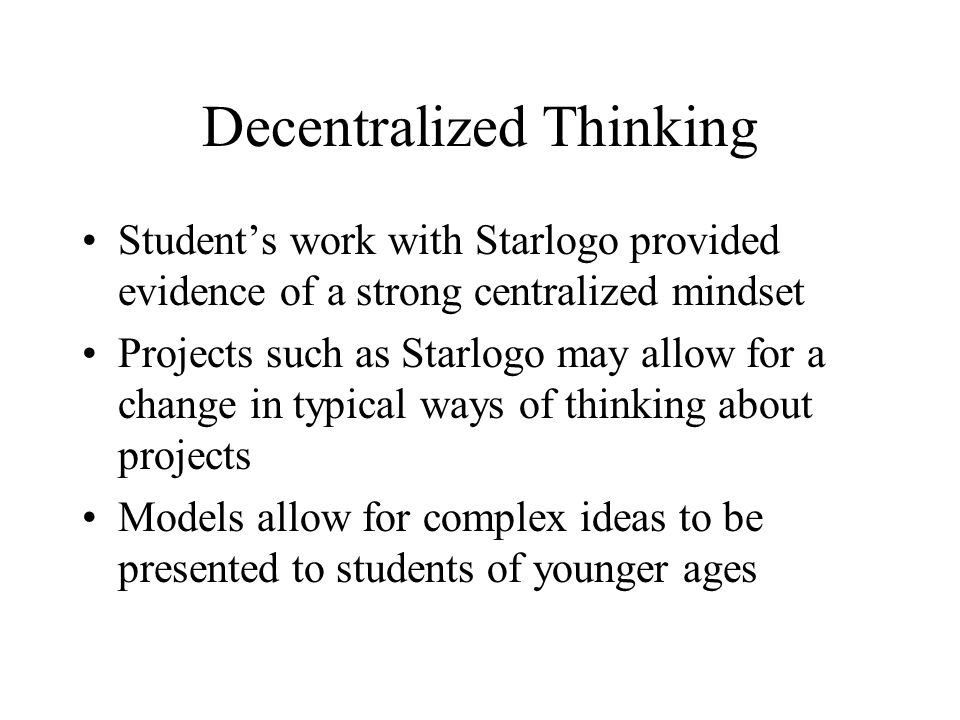 Decentralized Thinking