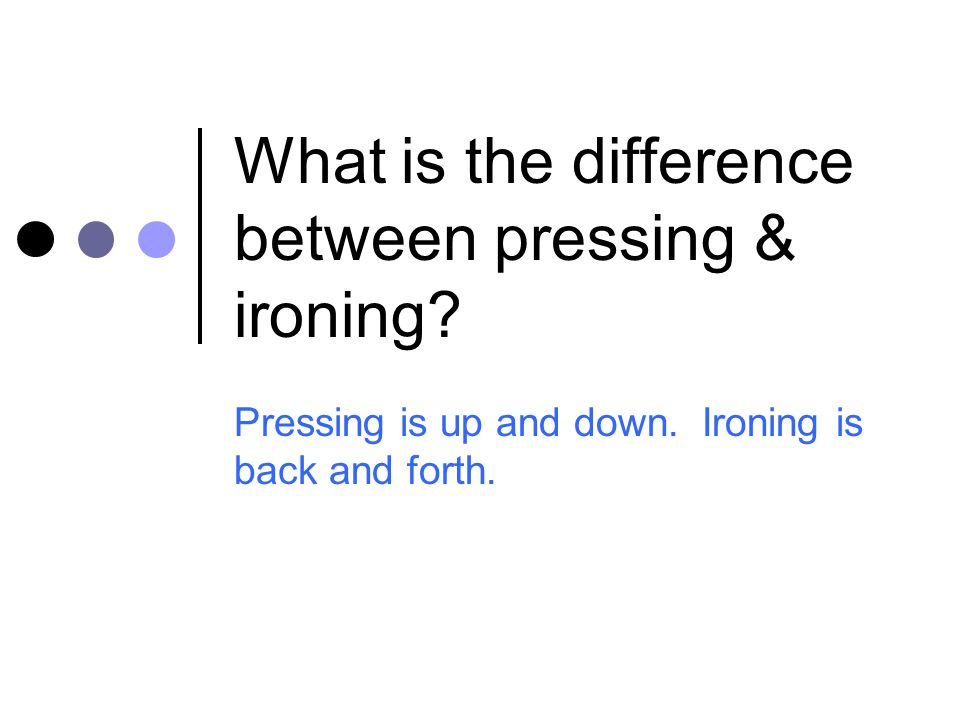 What is the difference between pressing & ironing