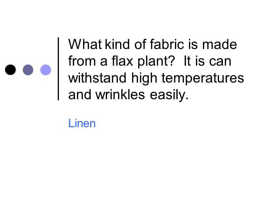 What kind of fabric is made from a flax plant