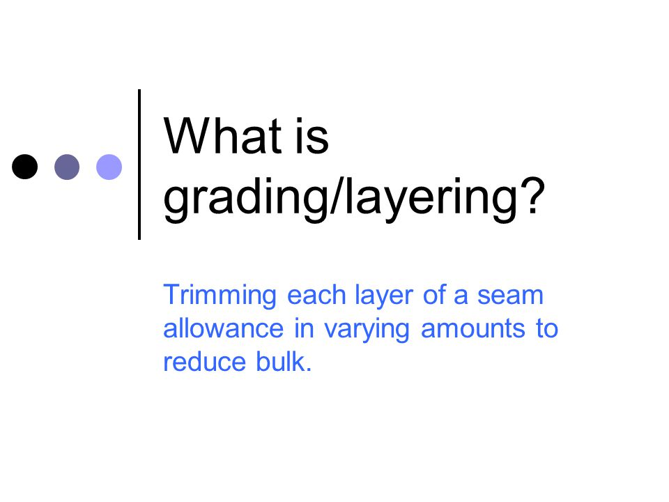 What is grading/layering