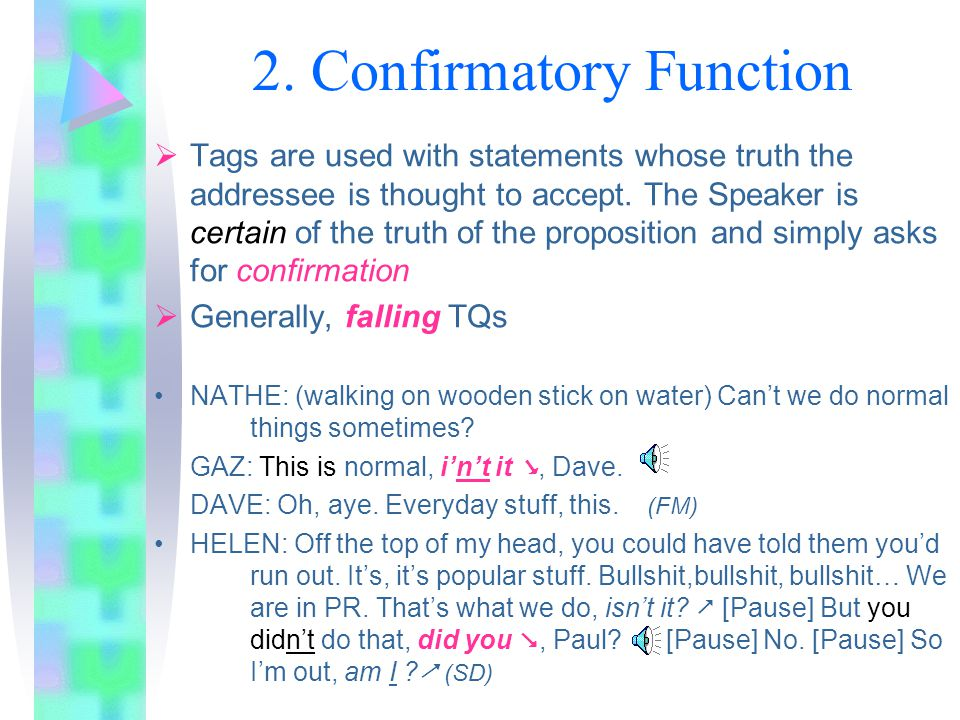 2. Confirmatory Function