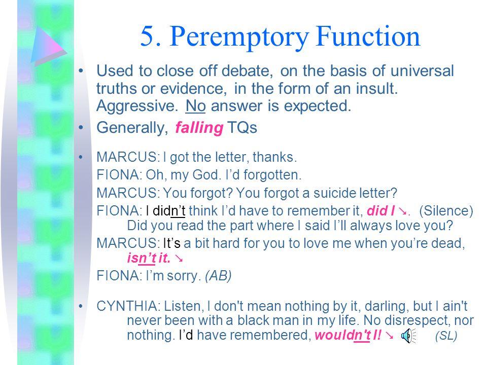5. Peremptory Function