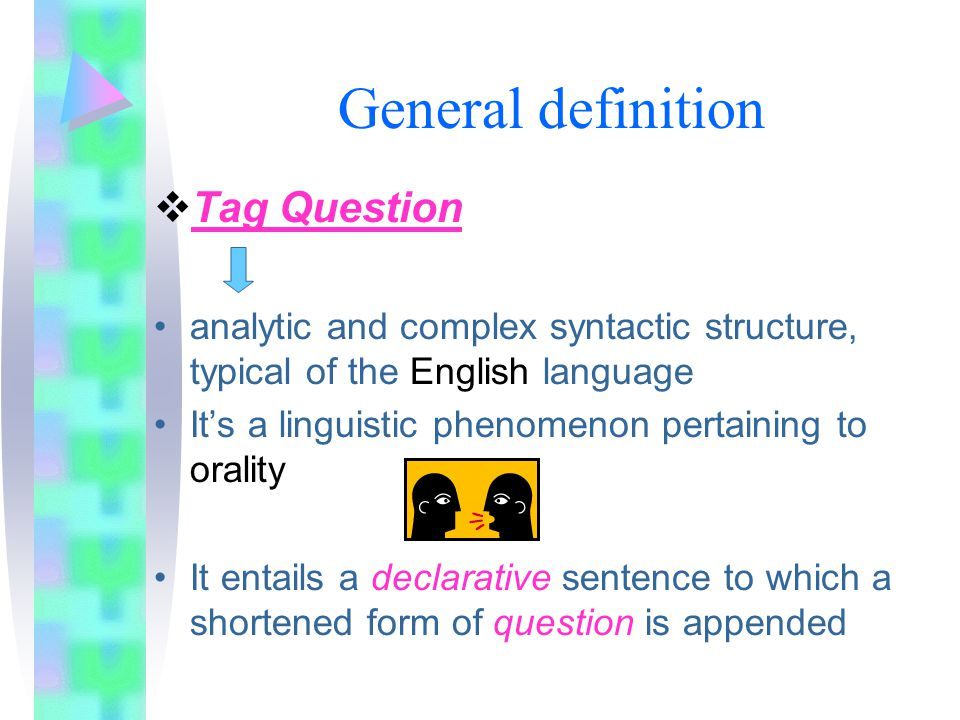 General definition Tag Question