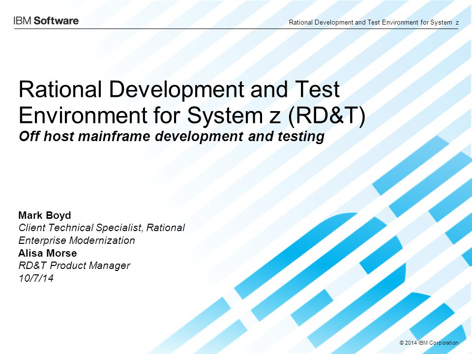 Rational Development and Test Environment for System z (RD&T) Off host mainframe development and testing