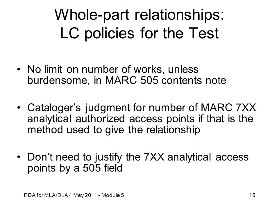 Whole-part relationships: LC policies for the Test