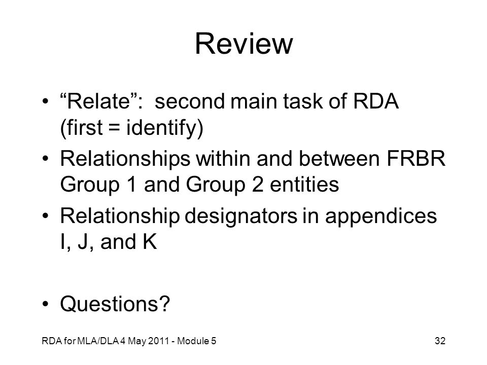 Review Relate : second main task of RDA (first = identify)