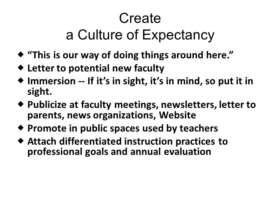 Create a Culture of Expectancy