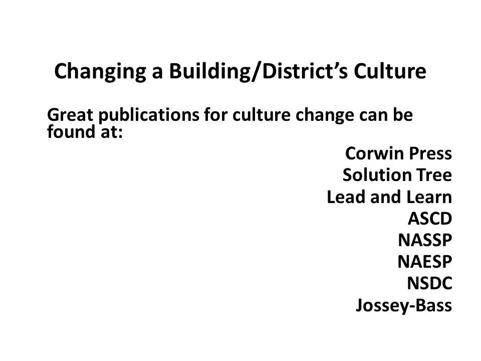 Changing a Building/District's Culture
