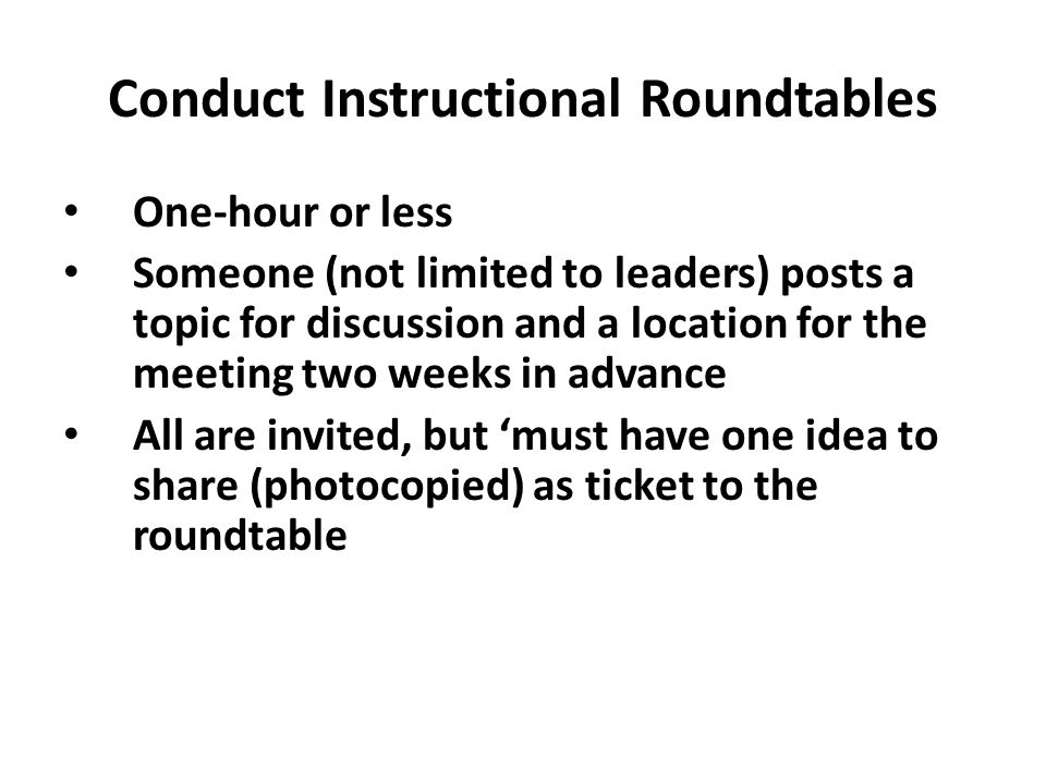 Conduct Instructional Roundtables