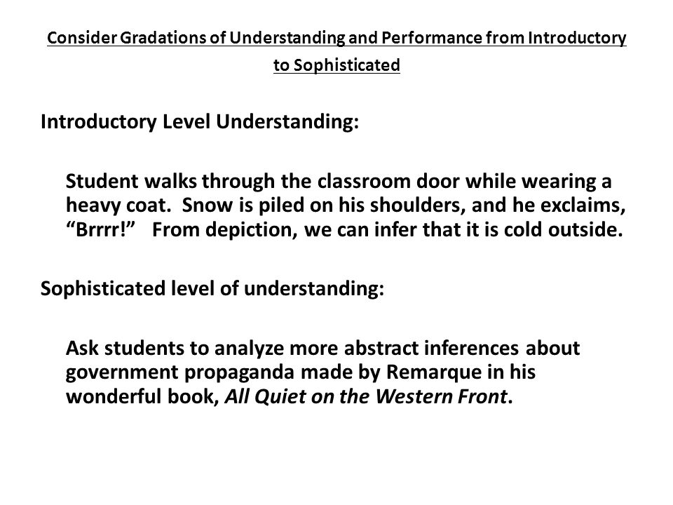 Consider Gradations of Understanding and Performance from Introductory to Sophisticated