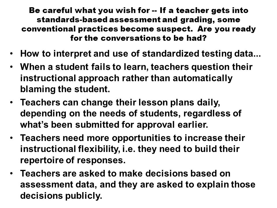 How to interpret and use of standardized testing data...
