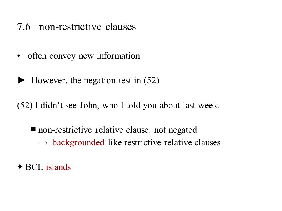 7.6 non-restrictive clauses