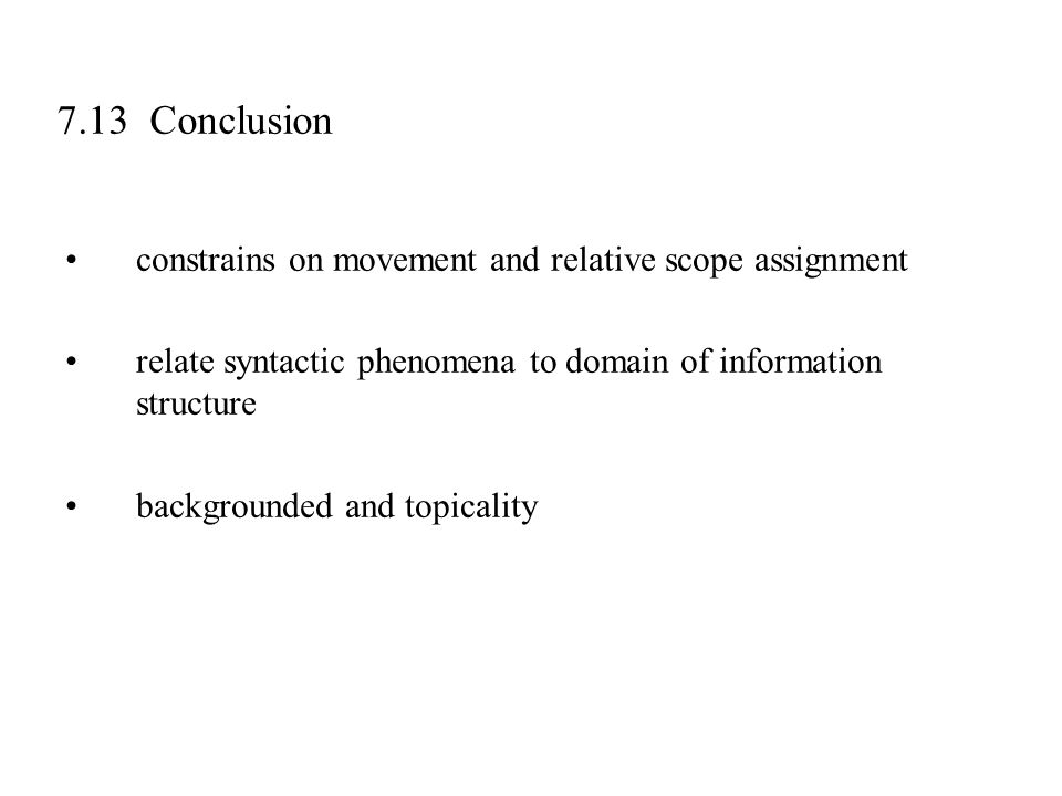 7.13 Conclusion constrains on movement and relative scope assignment