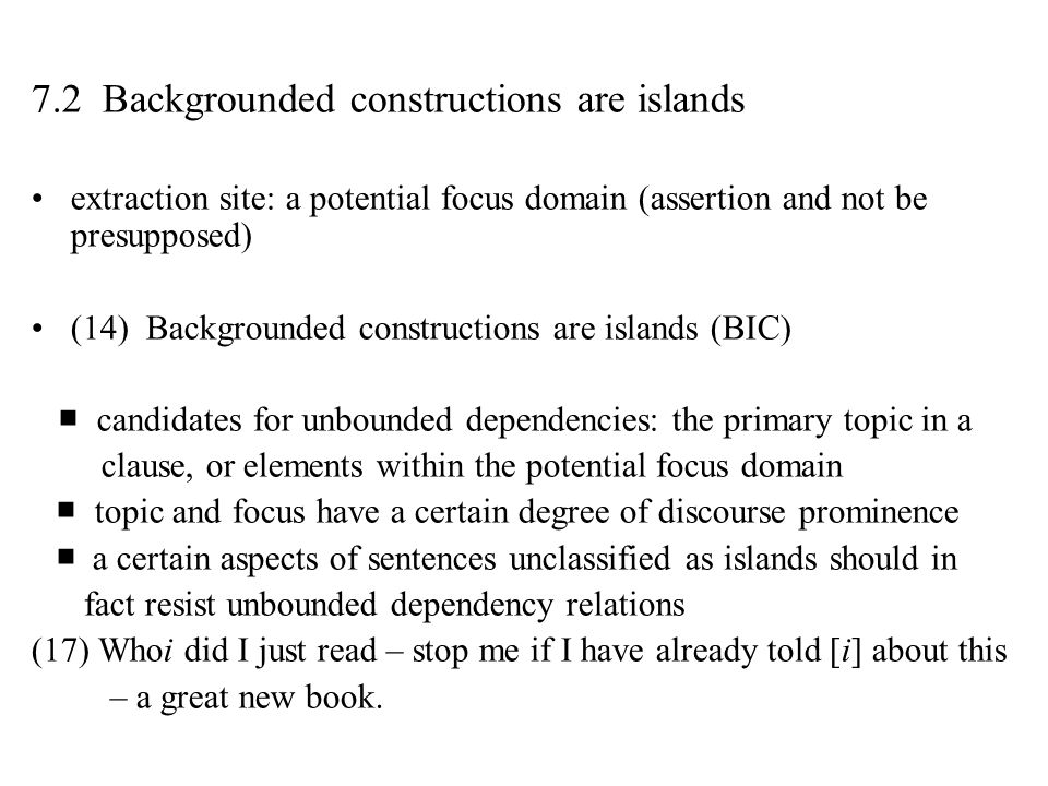 7.2 Backgrounded constructions are islands