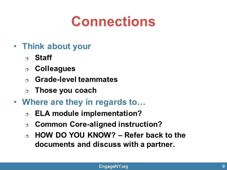 Connections Think about your Where are they in regards to… Staff
