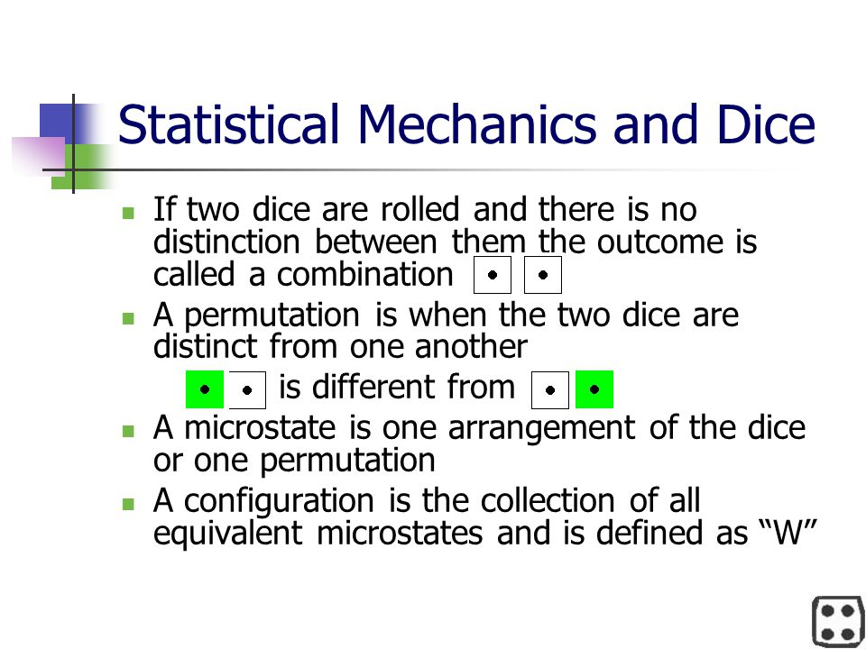 Statistical Mechanics and Dice