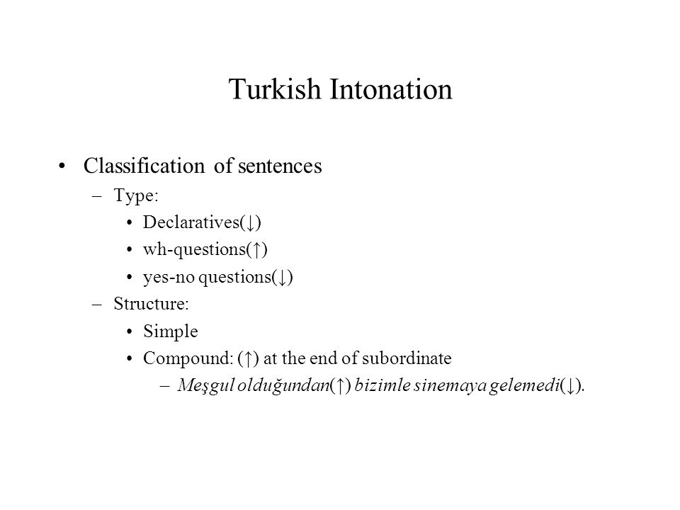 Turkish Intonation Classification of sentences Type: Declaratives(↓)