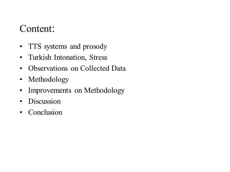 Content: TTS systems and prosody Turkish Intonation, Stress