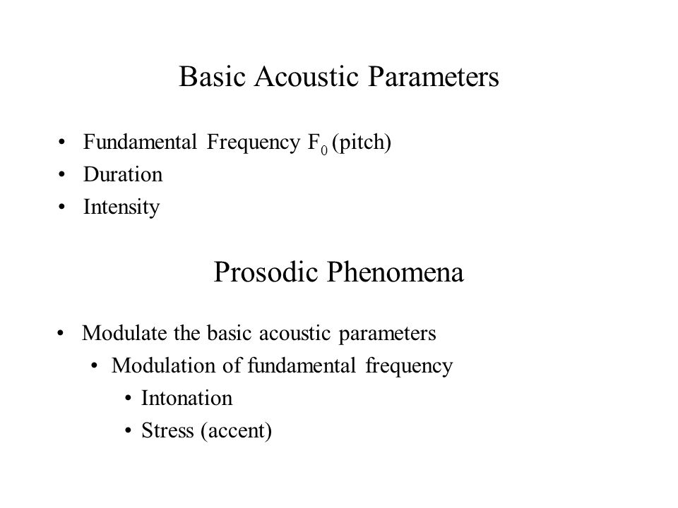 Basic Acoustic Parameters