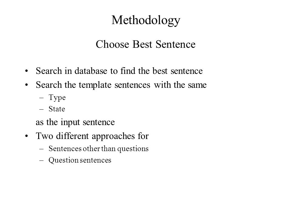 Methodology Choose Best Sentence