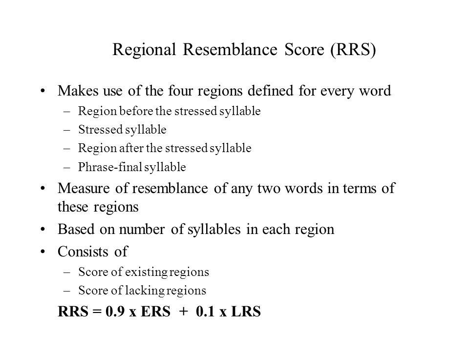 Regional Resemblance Score (RRS)
